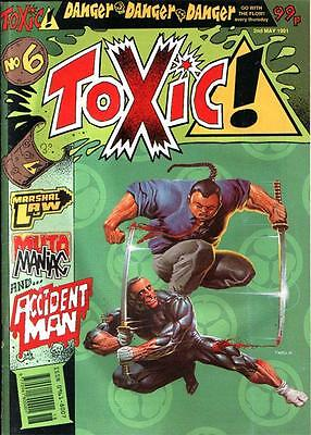 TOXIC #6: Wagner, Mills, Grant, McMahon, O'Neill