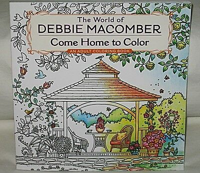 The World of Debbie Macomber Come Home to Color Adult Coloring Book