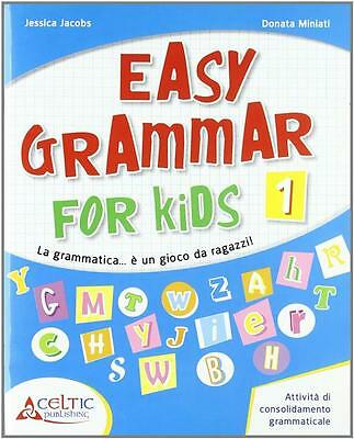 Easy Grammar For Kids. Level 1. Materiali Per Il Docente. Per La Scu… 8847215218