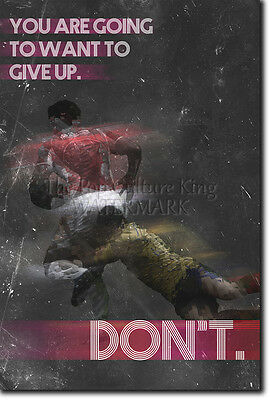 "Rugby Motivational Quote Poster 03 ""Don't Give Up"" Photo Print Motivation"