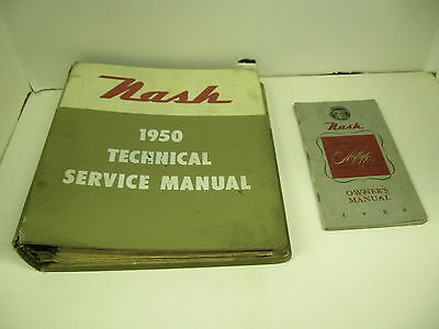 Nash 1950 Service Manual And Owners Manual