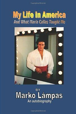 New my life in america and what maria callas taught me by marko new my life in america and what maria callas taught me by marko lampas fandeluxe Choice Image