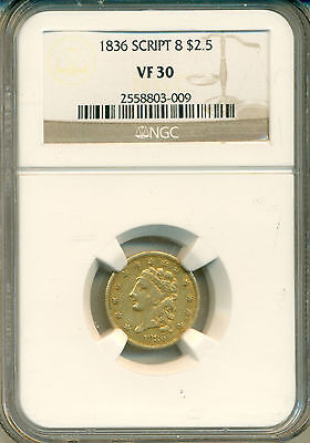 1836 $2.50 Script 8 CLASSIC HEAD GOLD NGC CERTIFIED VF-30 POPULAR GOLD TYPE