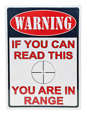 """WARNING If You Can Read This YOU ARE IN RANGE""""Hunting Humor Funny Outdoor Sign"""