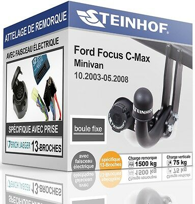 ATTELAGE solide FORD FOCUS C-MAX 2003-2008+FAISCEAU SPÉCIAL 13-broches