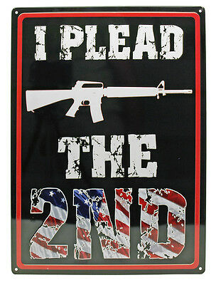 "I PLEAD  ""THE 2ND"" HUNTING Humor Funny ManCave Indoor/Outdoor Sign 17""X12"""