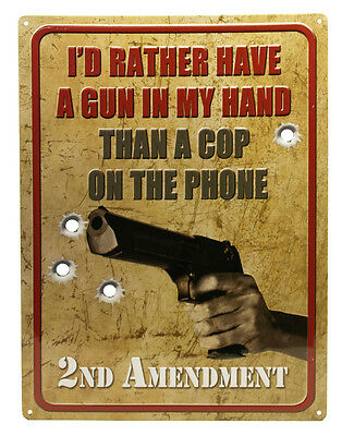 """I'D RATHER HAVE A GUN"" Hunting Humor FUNNY MAN CAVE INDOOR/Outdoor Sign 17""X12"""