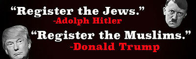Register the Jews/Register the Muslims Anti Donald Trump Hitler Bumper Sticker