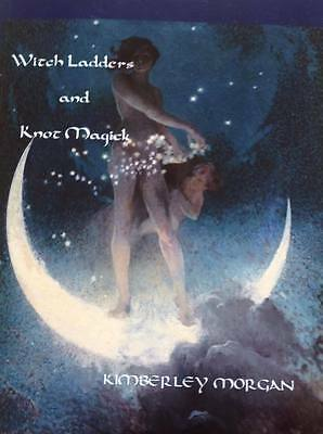 WITCH LADDERS & KNOT MAGICK. Kimberley Morgan, Pagan, Wiccan, Heathen, Goth