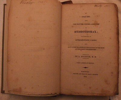 An inquiry into the Nature, Causes, and Cure of Hydrothorax-MaClean (1814)