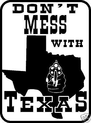 "Dont mess with TEXAS metal sign vinyl 12""x9"