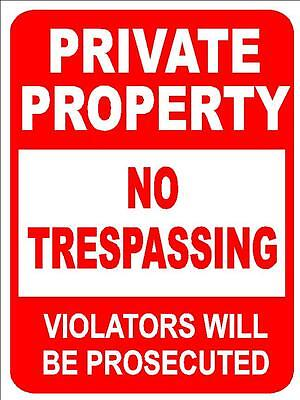 Private PROPERTY no TRESPASSING 9x12PVC METAL security warning do not enter sign