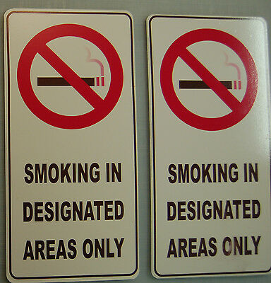 2x No Smoking - Designated areas waning sign   6 x 12 Discounted