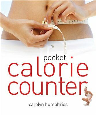 Pocket Calorie Counter: The Little Book  by Carolyn Humphries New Paperback Book