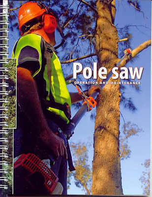 Pole saw Operation and Maintenance (NSW Dept. Primary Industries)