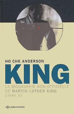King Biographie Non Officielle Martin Luther King T.3 Anderson Ep - Eo 2004 Neuf