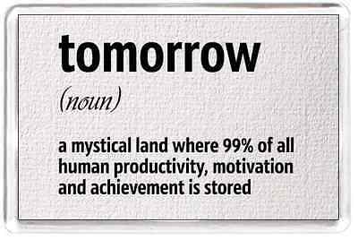 Tomorrow Dictionary Noun Mystical Product Motivate  Saying Gift Present Novelty