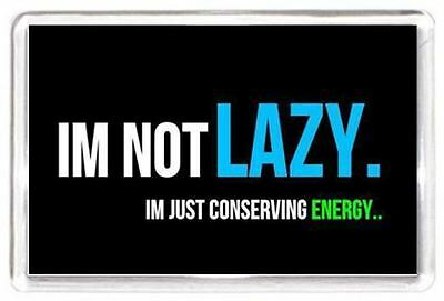 Lazy Conserve Energy Quotes Saying Collectors Gift Present Novelty