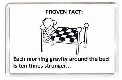 Morning Bed Gravity Heavy Quotes Saying Collectors Gift Present Novelty