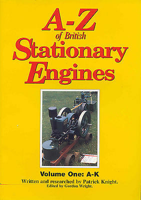 A-Z of British Stationary Engines Volume One: A-K by P. Knight
