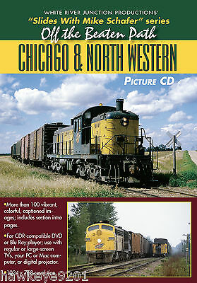 Off the Beaten Path Chicago & North Western photo CD by Mike Schafer
