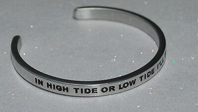 In High Tide Or Low Tide I'll Be By Your Side  | Engraved not Hand Stamped