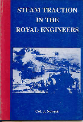 Steam Traction in the Royal Engineers by Col. J. Nowers