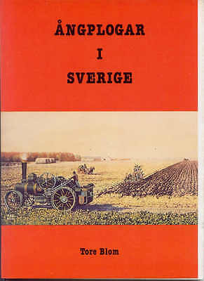 Angplogar I Sverige (Steam Ploughing in Sweden, English Translation)