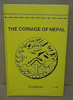 The Coinage Of Nepal by E.H. Walsh RS.40