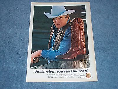 """1981 Dan Post Vintage Leather Cowboy Boots Ad """"Smile When You Say Dan Post."""""""