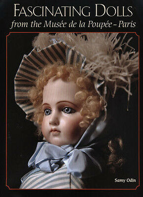 Fascinating Dolls from the Musee de la Poupée-Paris Rare and HTF dolls