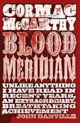 Blood Meridian by Cormac McCarthy Paperback Book  2010