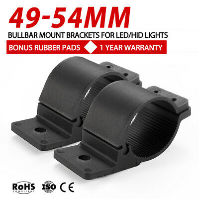 PAIR Bullbar Mounting Brackets Clamp For Light Bar HID ARB MOUNT 49 54mm