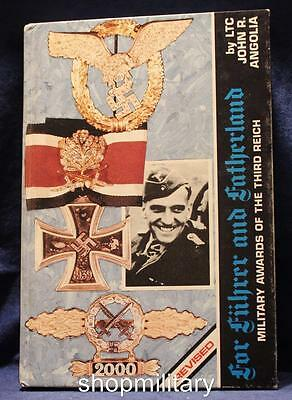 For Fuhrer And Fatherland Military Awards Of The Third Reich 1976 John Angolia