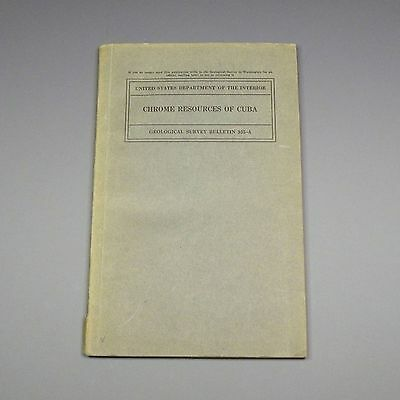 1942 book - Chrome Resources of Cuba - geology, mining, mineralogy