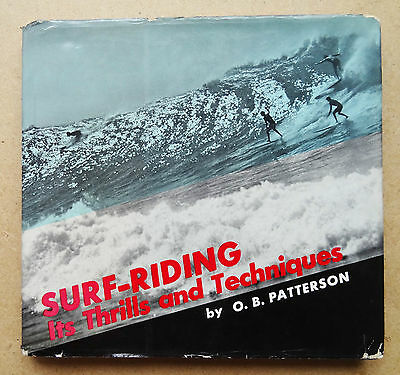 'surf-Riding It's Thrills & Techniques' Ob Patterson Hardback Old Surf Book 1960