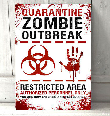 Quarantine Zombie Outbreak Apocalypse Horror Halloween Warning sign A4 Sign