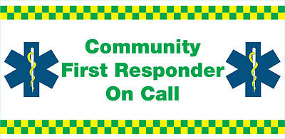 Community First Responder On Call. Vechicle Window Sticker X 1.