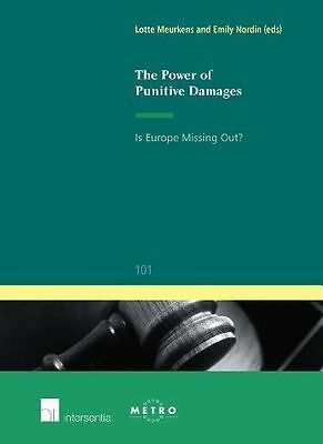 The Power of Punitive Damages: Is Europe Missing Out? Libro in Inglese