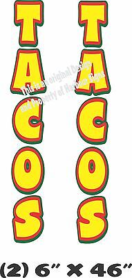 """Tacos Vertical Decal 46"""" x 6"""" each Cart Concession Trailer Food Truck"""
