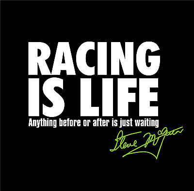 Steve McQueen RACING IS LIFE Le Mans PREMIUM QUALITY T Shirt all sizes FREEPOST