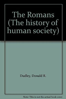 USED (GD) The Romans (The history of human society) by Donald R. Dudley