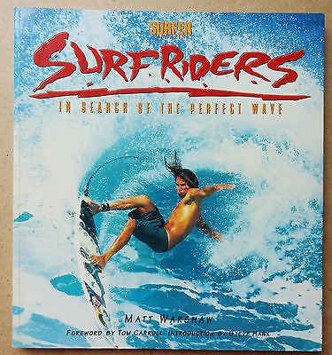 Matt Warshaw 'surfriders' In Search Of The Perfect Wave Surfing Book