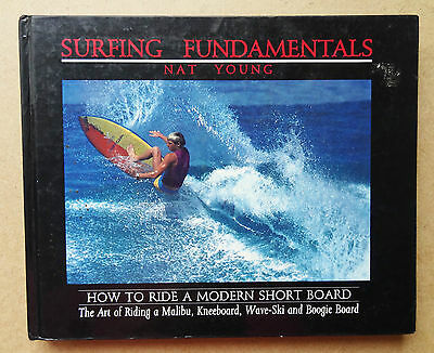Surfing Fundamentals Nat Young How To Ride A Modern Shortboard 1985 1St Edition