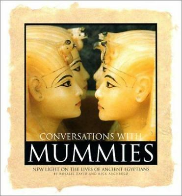 Conversations With Mummies: New Light on the Lives of Ancient Egyptian-ExLibrary
