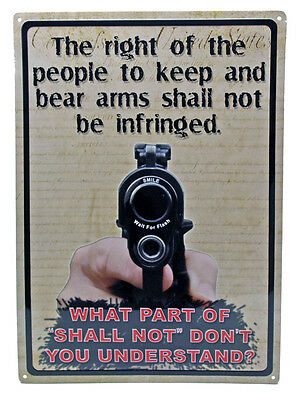 """THE RIGHT TO KEEP AND BEAR ARMS"" Hunting Humor FUNNY MANCAVE Outdoor Sign 17X12"
