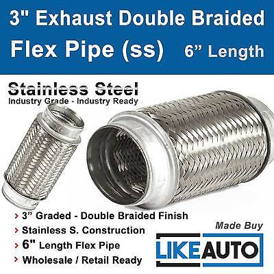 """3"""" Exhaust Double Braided Flex Pipe 6"""" Length (Stainless Steel) 3 inch diameter"""