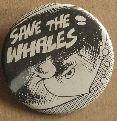 Pinback Button SAVE THE WHALES - 70s Environmentalist promo - 2""