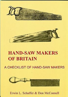 Hand-Saw Makers of Britain A Checklist of Hand-Saw Makers