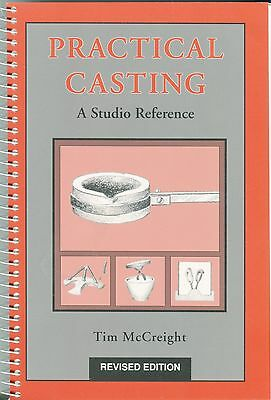 Practical Casting A Studio Reference by Tim McCreight